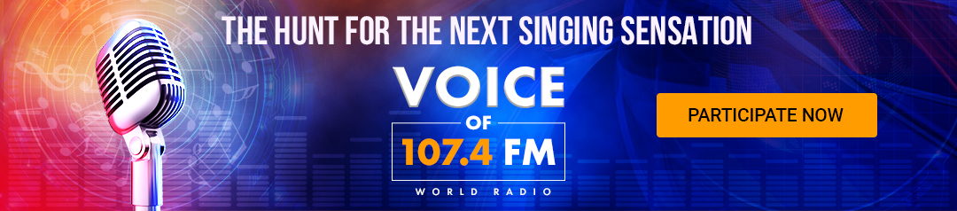 THE HUNT FOR THE NEXT SINGING SENSATION, VOICE OF 107.4 FM