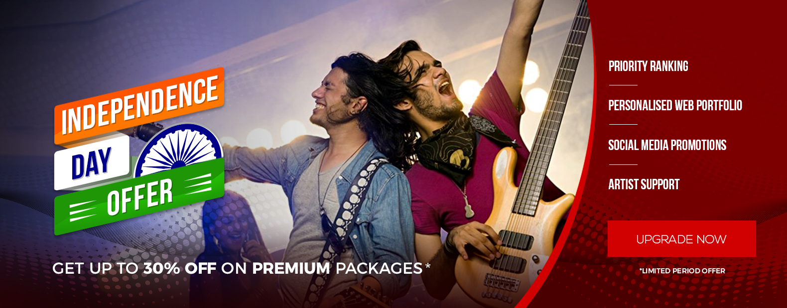 INDEPENDENCE DAY OFFER, GET UP TO 30% OFF ON PREMIUM PACKAGES*