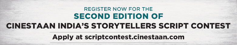 CINESTAAN INDIA'S STORYTELLERS CONTEST