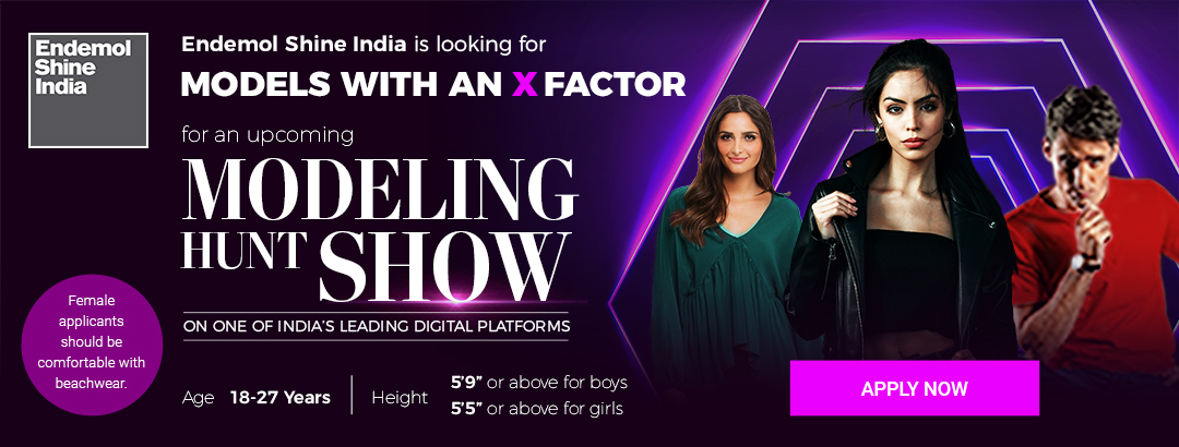 Endemol Shine India MODELING HUNT SHOW