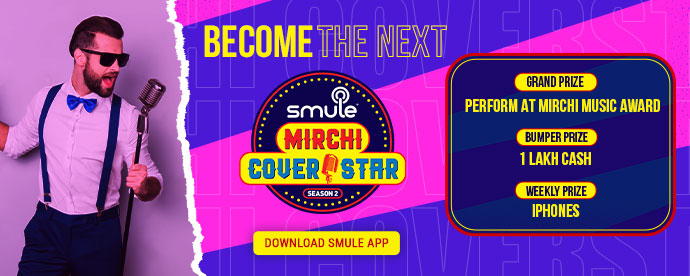 BECOME THE NEXT smule MIRCHI COVER STAR, DOWNLOAD SMULE APP