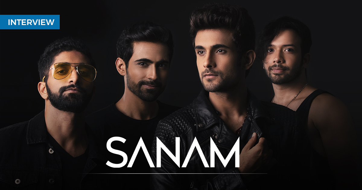 SANAM: We adorn our songs with lush vocal harmonies and arrangements that complement the melody