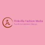 Pinkvilla fashion media
