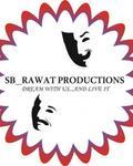 SB RAWAT PRODUCTIONS