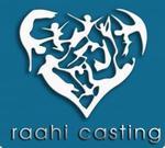 Raahi Casting